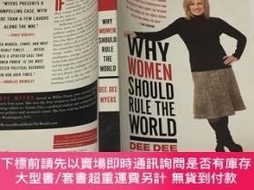 二手書博民逛書店Why罕見Women Should Rule the World-為什麽女人應該統治世界Y23200 Dee