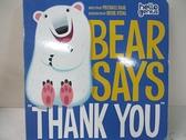 "【書寶二手書T2/少年童書_EGB】Bear Says ""Thank You""_Dahl, Michael/ Vidal, Oriol (ILT)"