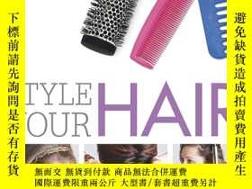 二手書博民逛書店Style罕見Your Hair (Try It!)Y19139