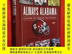 二手書博民逛書店Always罕見Alabama: A History of Cr