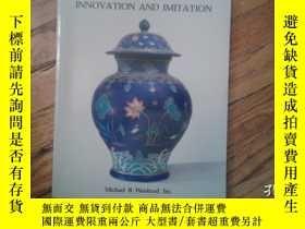二手書博民逛書店Chinese罕見ceramic art: innovation