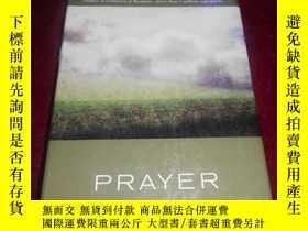 二手書博民逛書店Prayer:Finding罕見the Heart s True