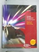【書寶二手書T5/大學商學_YGF】Strategic Management:An Integrated Approach11/e_Gareth R. Jones