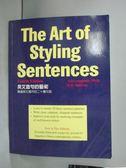 【書寶二手書T2/語言學習_YBK】The art of styling sentences_Ann Longknife