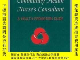 二手書博民逛書店Public罕見and Community Health Nurse s Consultant-公共和社區衛生護士