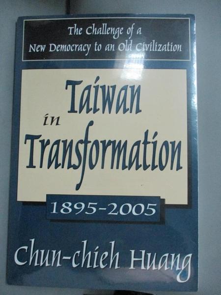 【書寶二手書T1/宗教_ZHA】Taiwan in Transformation 1895-2005: The Challenge of…