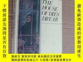 二手書博民逛書店THE罕見HOUSE OF DIES DREAR 陰鬱的房子Y8