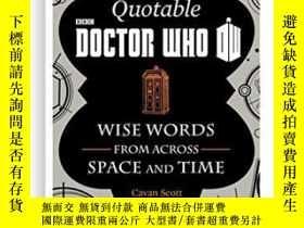 二手書博民逛書店The罕見Official Quotable Doctor WhoY364682 Cavan Scott Ha