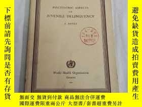 二手書博民逛書店psychiatric罕見aspects of juvenile delinquencyY248636