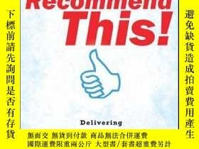 二手書博民逛書店Recommend罕見This!: Delivering Digital Experiences that Peo