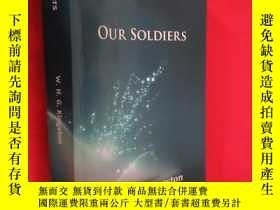 二手書博民逛書店Our罕見Soldiers 【詳見圖】Y5460 ISBN:97