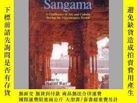 二手書博民逛書店Sangama:罕見A Confluence of Art an
