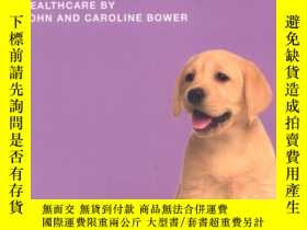 二手書博民逛書店Labrador罕見(Collins Dog Owner s Guide)[拉布拉多(柯林斯狗狗指南)]Y42