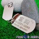 【Fulgor Jewel】富狗客製寵物吊牌 名牌 不鏽鋼 軍牌造型 免費雕刻(限文字)刻照片要加價50