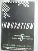 【書寶二手書T1/財經企管_XBZ】Innovation: The Five Disciplines..._Carlson