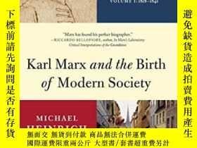 二手書博民逛書店Karl罕見Marx And The Birth Of Modern SocietyY364153 Micha