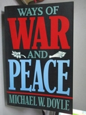 【書寶二手書T8/政治_WEZ】Ways of War & Peace: Realism, Liberalism