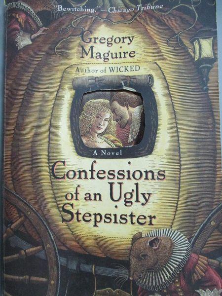 【書寶二手書T6/原文小說_ZHH】Confessions of an Ugly Stepsister_Maguire,
