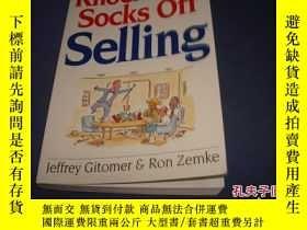 二手書博民逛書店Knock罕見Your Socks Off Selling30Y14635 Jeffrey Gitomer 請