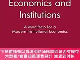 二手書博民逛書店預訂Economics罕見And Institutions - A Manifesto For A Modern