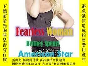 二手書博民逛書店Britney罕見Spears: Fearless WomanY360448 Abhishek Patel I
