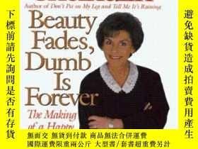 二手書博民逛書店Beauty罕見Fades, Dumb Is ForeverY255562 Judy Sheindlin Ha