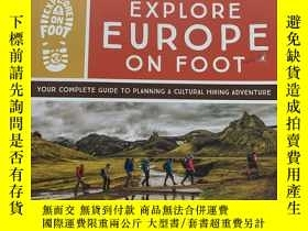 二手書博民逛書店Explore罕見Europe on Foot: Your Complete Guide to Planning