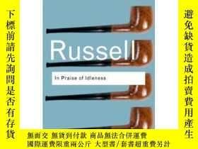 二手書博民逛書店羅素:賦閑禮贊罕見英文原版 In Praise of Idleness RussellY335736 Russ
