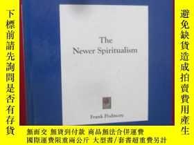 二手書博民逛書店The罕見Newer Spiritualism ( 大16開 ,