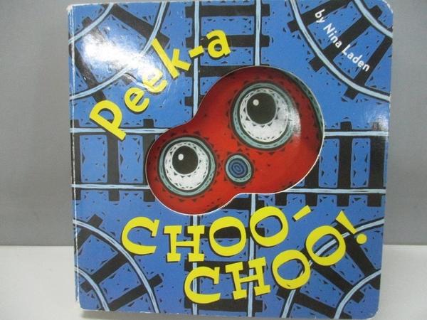 【書寶二手書T1/少年童書_AAE】Peek-a Choo-Choo!_Laden, Nina