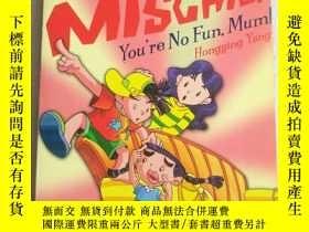 二手書博民逛書店Mo s罕見misghief you re no fun mum