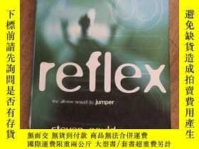 二手書博民逛書店Reflex罕見(英文原版)Y21957 Steven Goul