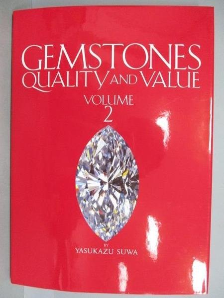 【書寶二手書T5/收藏_PEU】Gemstones Quality and Value_Vol.2