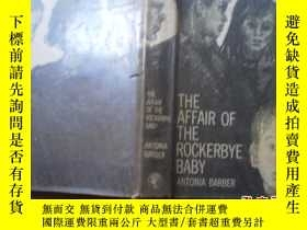 二手書博民逛書店THE罕見AFFAIR OF THE ROCKERBYE BAB