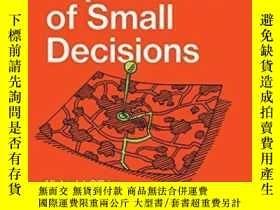二手書博民逛書店The罕見Importance Of Small DecisionsY364153 Michael J. O`