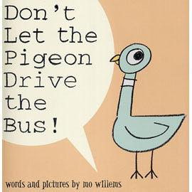『小熊媽的經典英語繪本』DONT LET THE PIGEON DRIVE THE BUS (別讓鴿子開公車) /Mo Willems/頑皮鴿子/楊禎禎