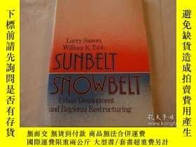 二手書博民逛書店Sunbelt Snowbelt:罕見Urban Develop