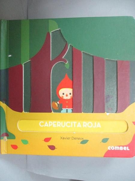 【書寶二手書T9/少年童書_NNF】Caperucita roja / Little Red Riding Hood_Deneux, Xavier