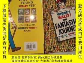 二手書博民逛書店where s罕見wally? the fantastic journey 沃利在哪裏?奇妙的旅程Y20039