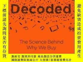 二手書博民逛書店Decoded:罕見The Science Behind Why We BuyY410016 Phil P.