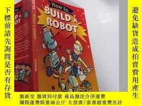 二手書博民逛書店build罕見a robot:造一個機器人Y212829