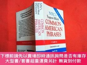 二手書博民逛書店COMMON罕見AMERICAN PHARASES:a guide to conversation and sma