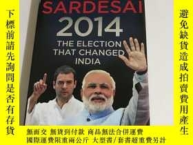 二手書博民逛書店The罕見Election That Changed India)RAJDEEP SARDESAL 2014Y