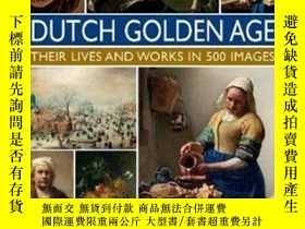 二手書博民逛書店The罕見Master Painters Of The Dutch Golden Age荷蘭時代大師畫家 原版精裝