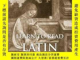 二手書博民逛書店Learn罕見To Read Latin, Second EditionY364682 Andrew Kell
