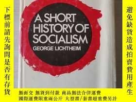 二手書博民逛書店A罕見short history of socialism 社會