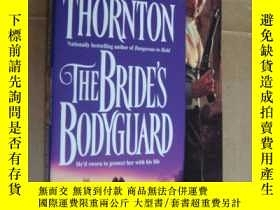 二手書博民逛書店The罕見Bride s Bodyguard 英文原版書 新娘的