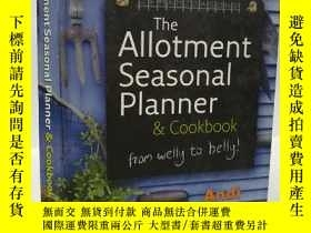 二手書博民逛書店英文原版罕見The allotment seasonal planner & cookbook 季節食譜Y22