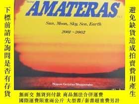 二手書博民逛書店罕見日文攝影、AMATERAS作品年鑑ⅤOL·5一2001一2002Y217644 A·M·A 日本藝術出版社