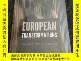 二手書博民逛書店EUROPEAN TRANSFORMATIONS THE罕見LONG TWELFTH CENTURYY3817